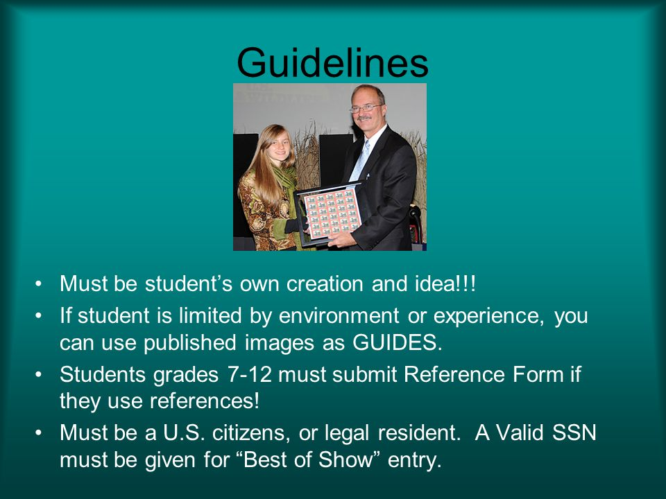 Guidelines Must be student's own creation and idea!!!