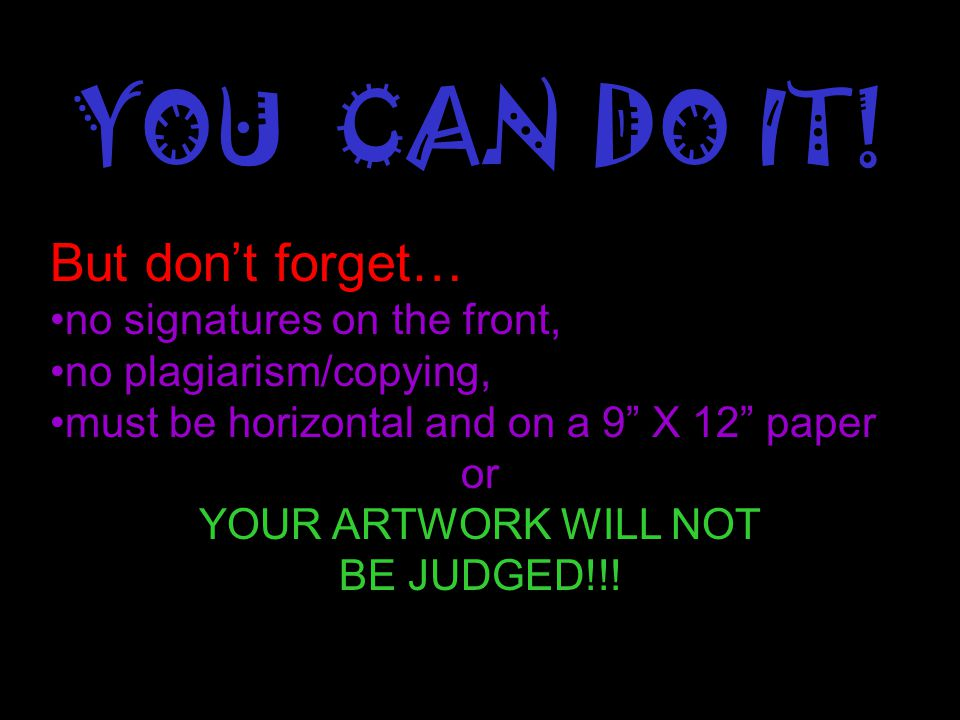 YOU CAN DO IT! But don't forget… no signatures on the front,