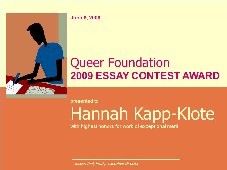 Hannah Kapp-Klote Queer Foundation 2009 ESSAY CONTEST AWARD