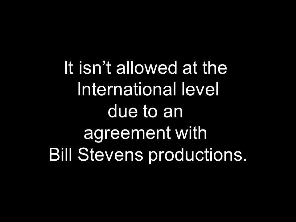 Bill Stevens productions.