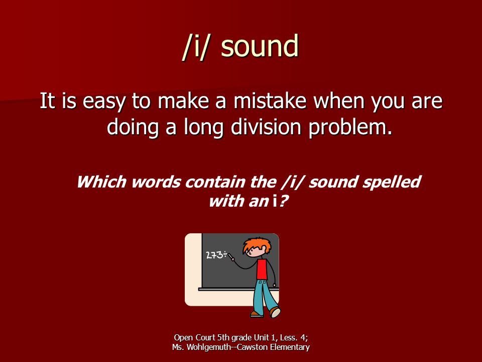 Which words contain the /i/ sound spelled with an i