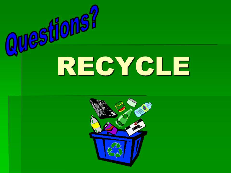 Questions RECYCLE