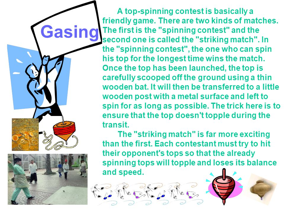 A top-spinning contest is basically a friendly game