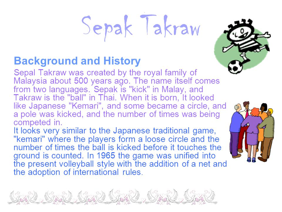 Sepak Takraw Background and History