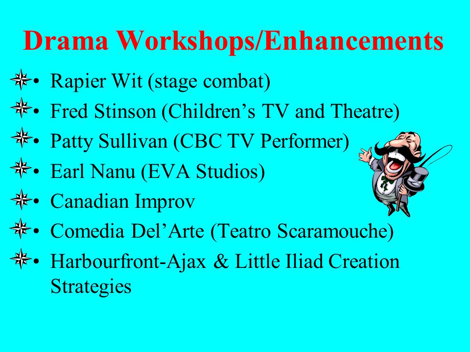 Drama Workshops/Enhancements