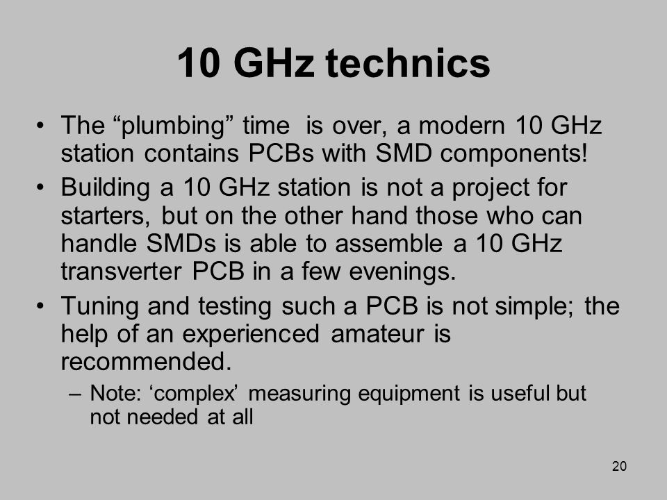 10 GHz technics The plumbing time is over, a modern 10 GHz station contains PCBs with SMD components!