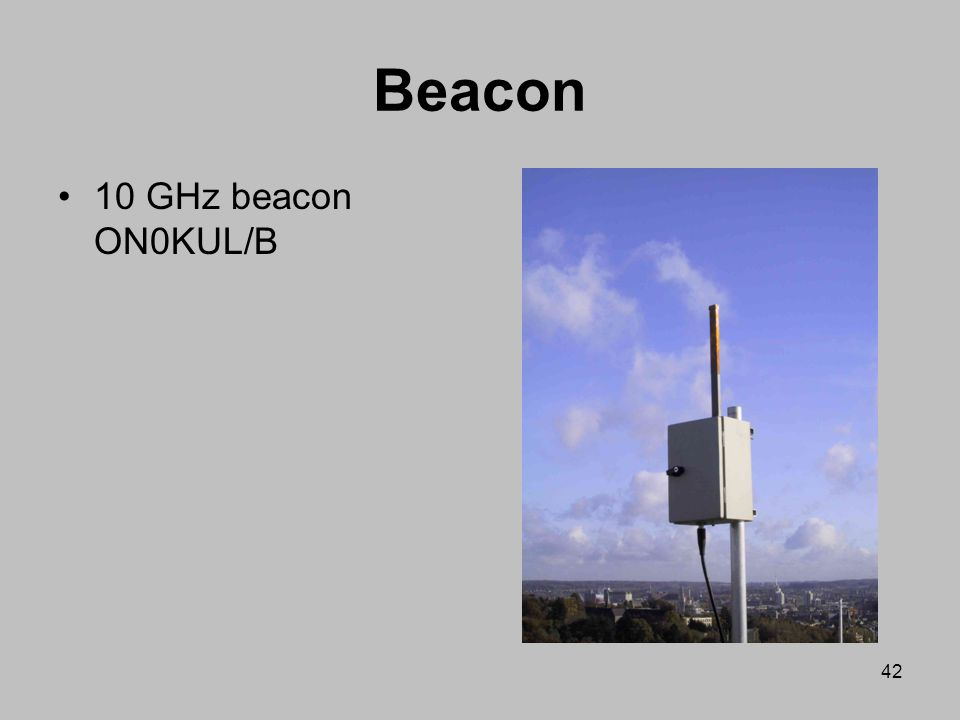 Beacon 10 GHz beacon ON0KUL/B