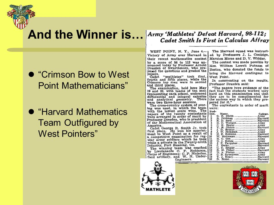 And the Winner is… Crimson Bow to West Point Mathematicians