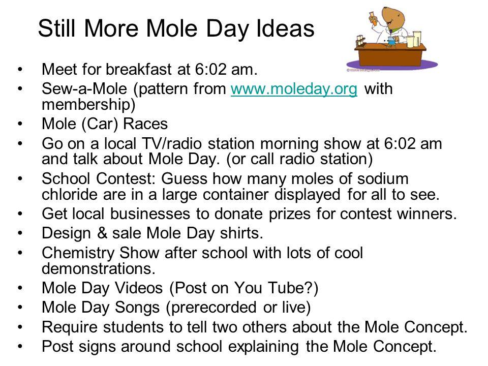 Still More Mole Day Ideas