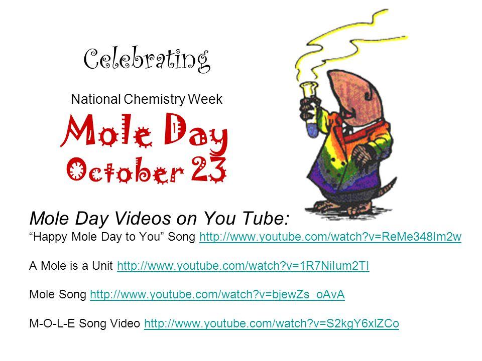 Celebrating National Chemistry Week Mole Day October 23