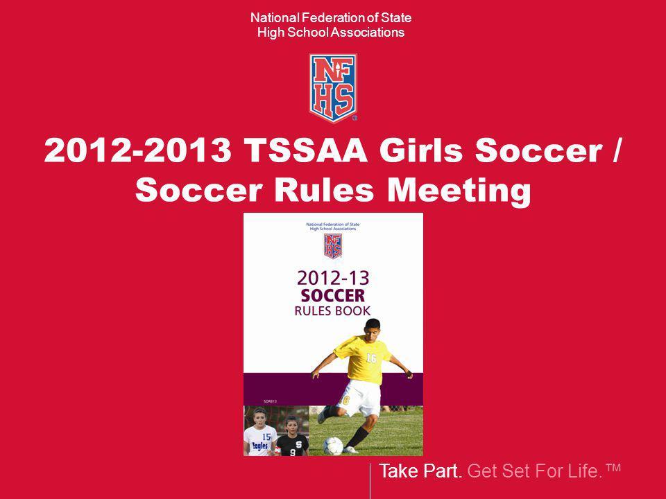 2012-2013 TSSAA Girls Soccer / Soccer Rules Meeting