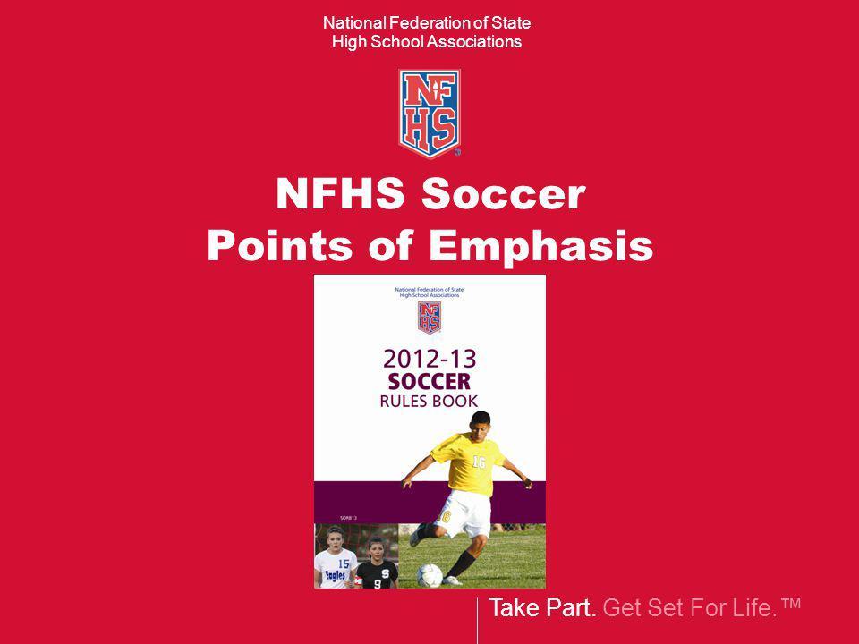 NFHS Soccer Points of Emphasis