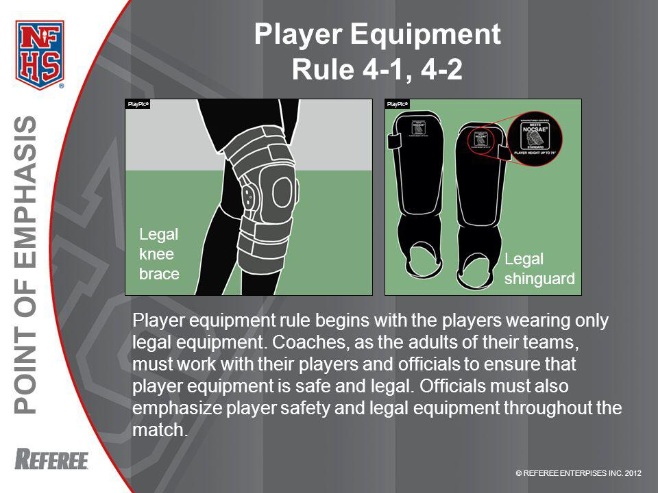 Player Equipment Rule 4-1, 4-2