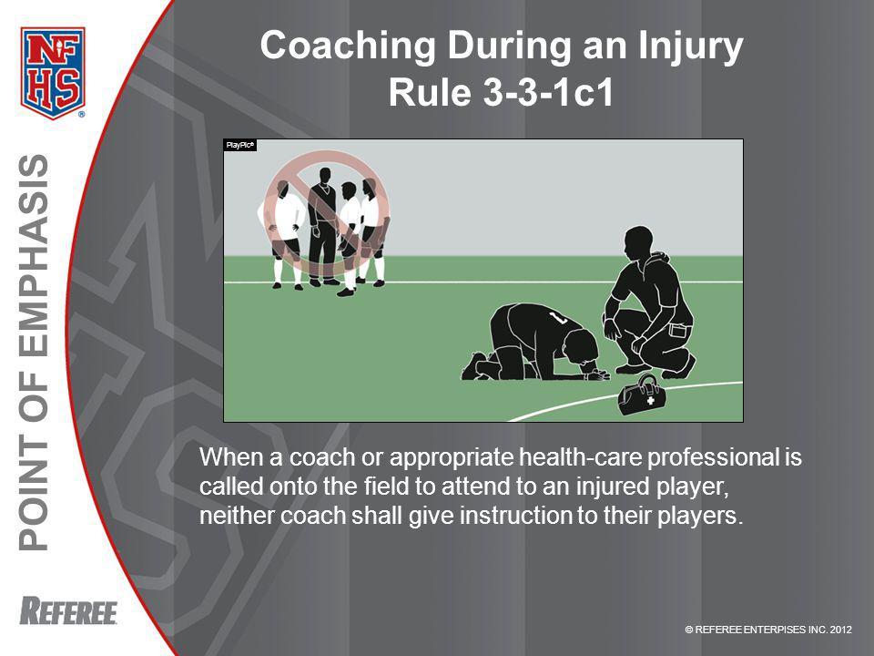 Coaching During an Injury Rule 3-3-1c1