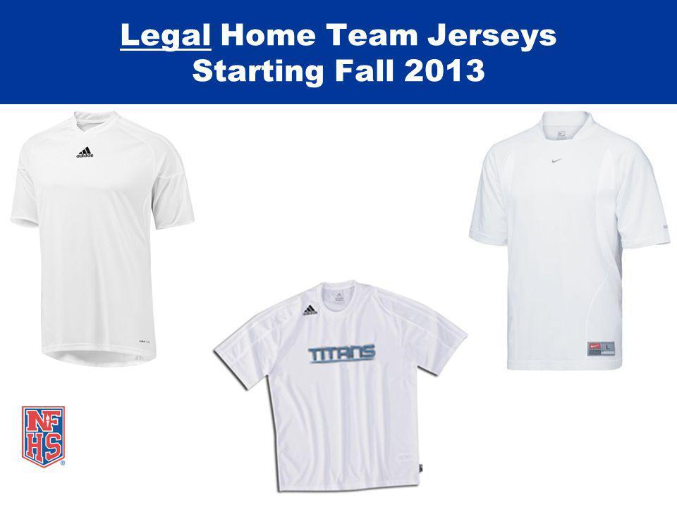Legal Home Team Jerseys Starting Fall 2013