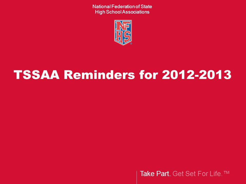 TSSAA Reminders for 2012-2013