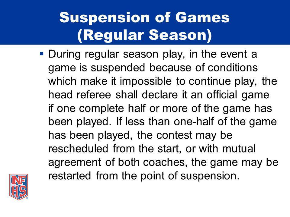 Suspension of Games (Regular Season)