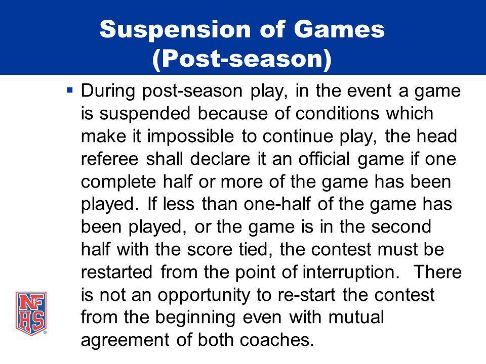 Suspension of Games (Post-season)