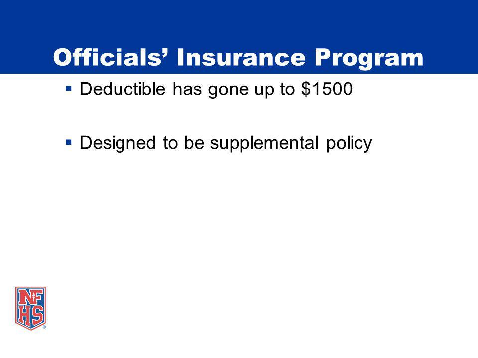 Officials' Insurance Program