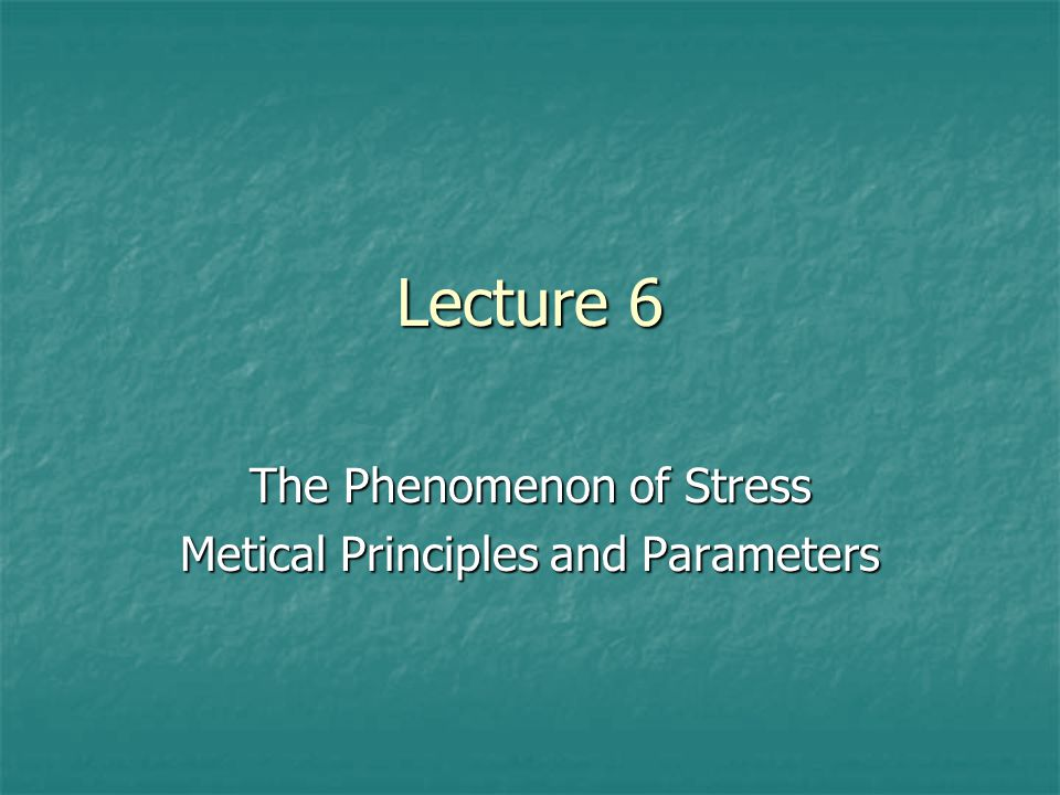 The Phenomenon of Stress Metical Principles and Parameters