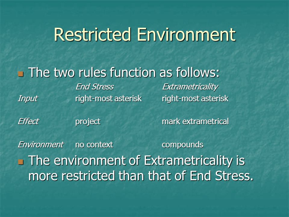 Restricted Environment