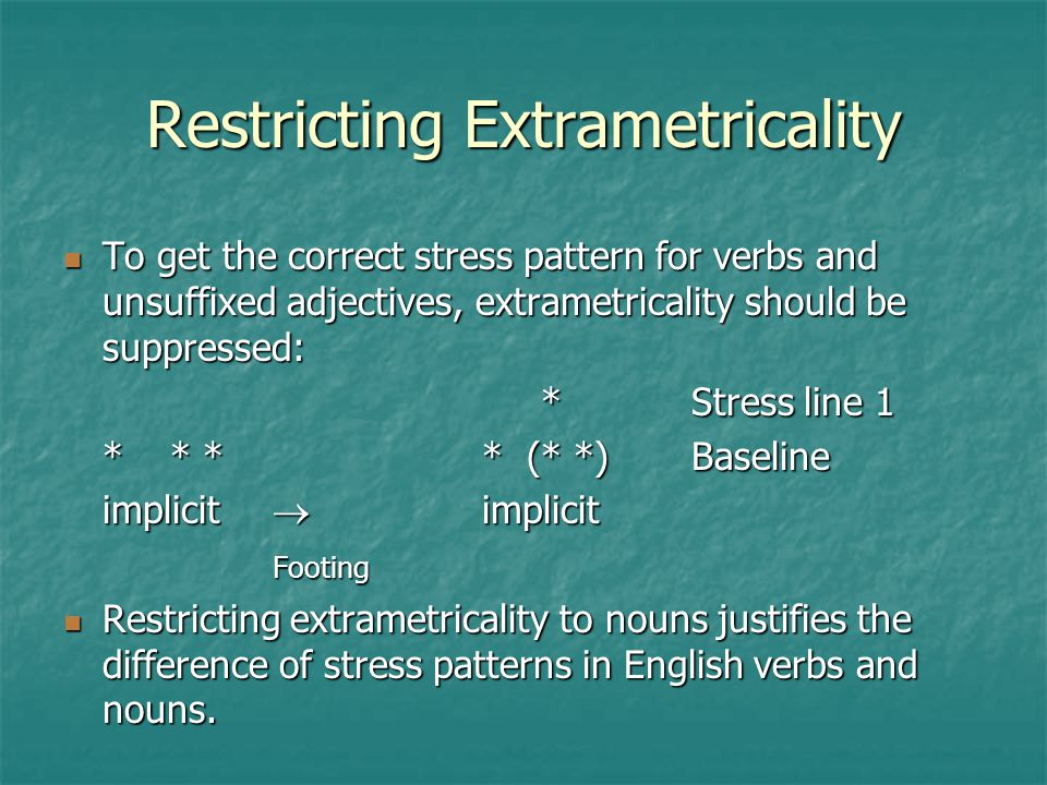 Restricting Extrametricality