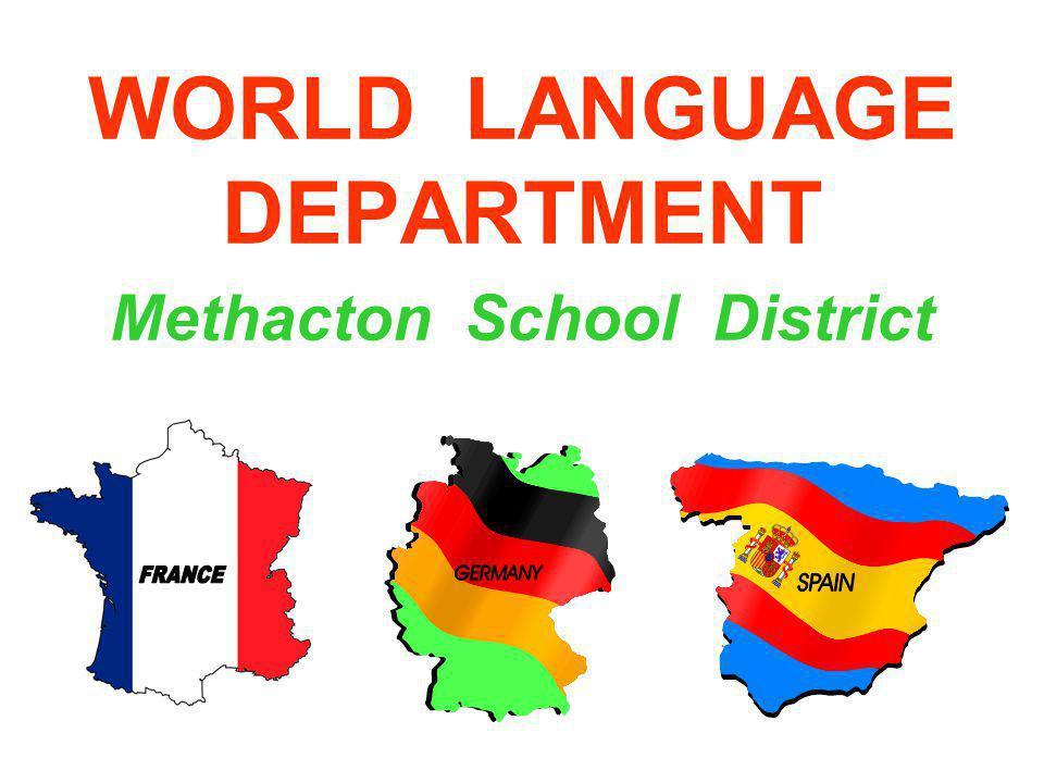 WORLD LANGUAGE DEPARTMENT Methacton School District
