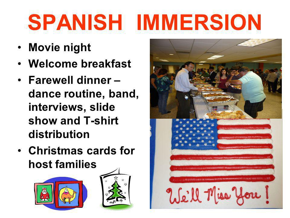 SPANISH IMMERSION Movie night Welcome breakfast