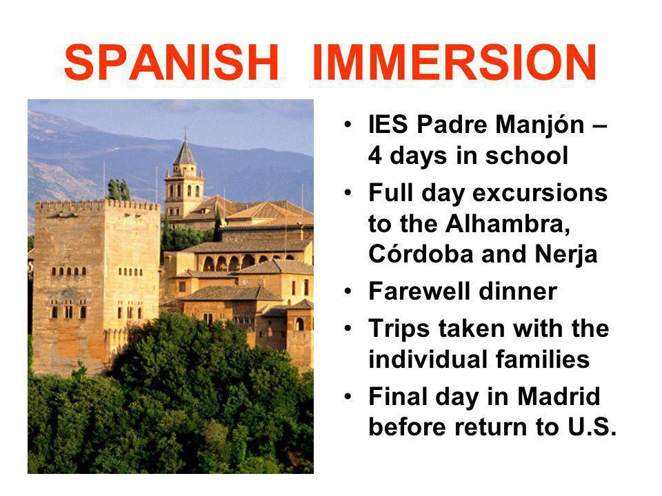 SPANISH IMMERSION IES Padre Manjón – 4 days in school