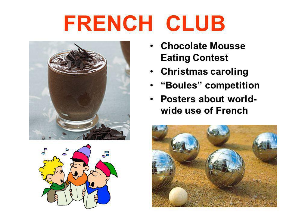 FRENCH CLUB Chocolate Mousse Eating Contest Christmas caroling