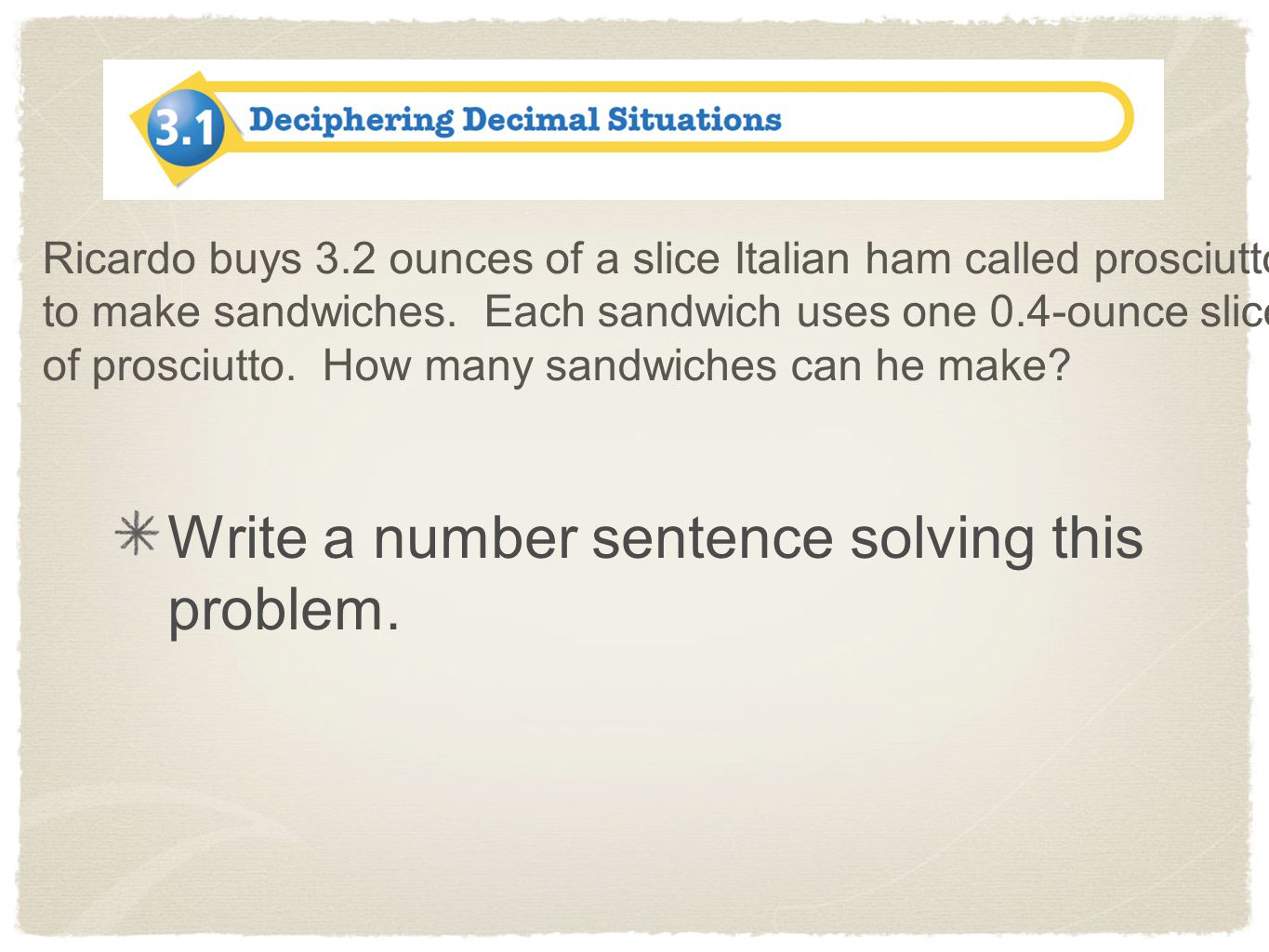 Write a number sentence solving this problem.