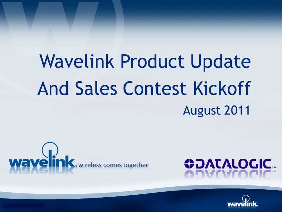 Wavelink Product Update And Sales Contest Kickoff