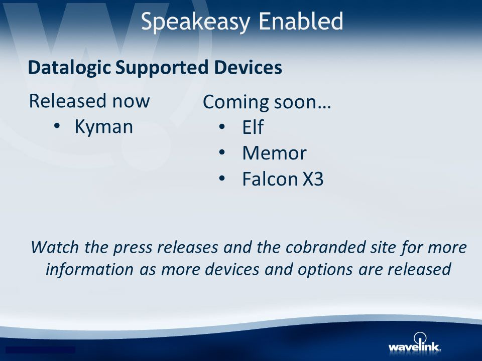 Speakeasy Enabled Datalogic Supported Devices Released now