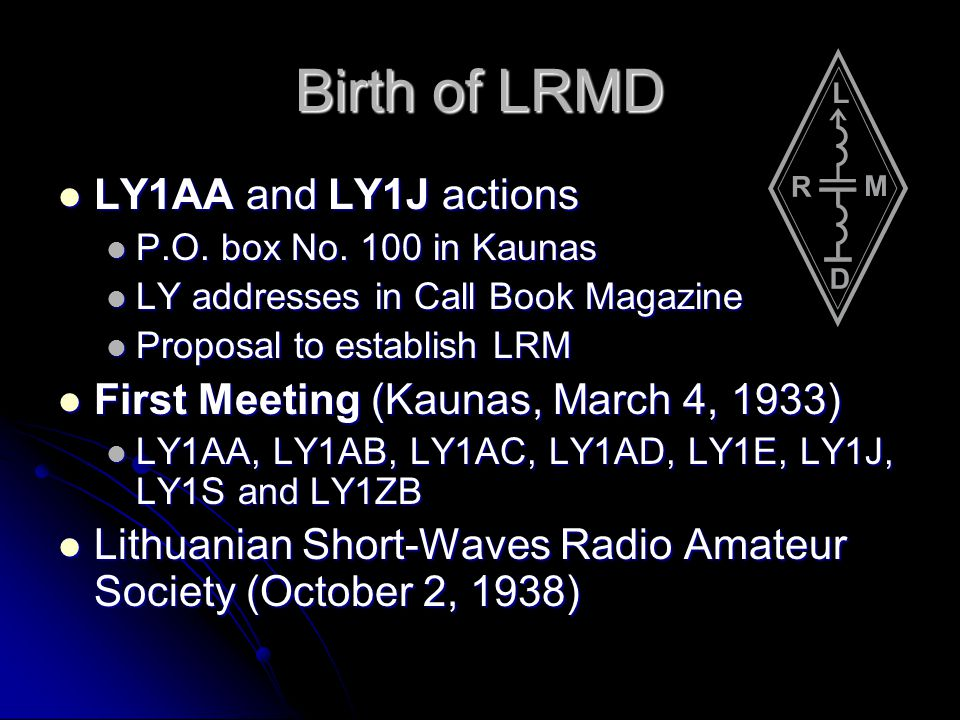 Birth of LRMD LY1AA and LY1J actions
