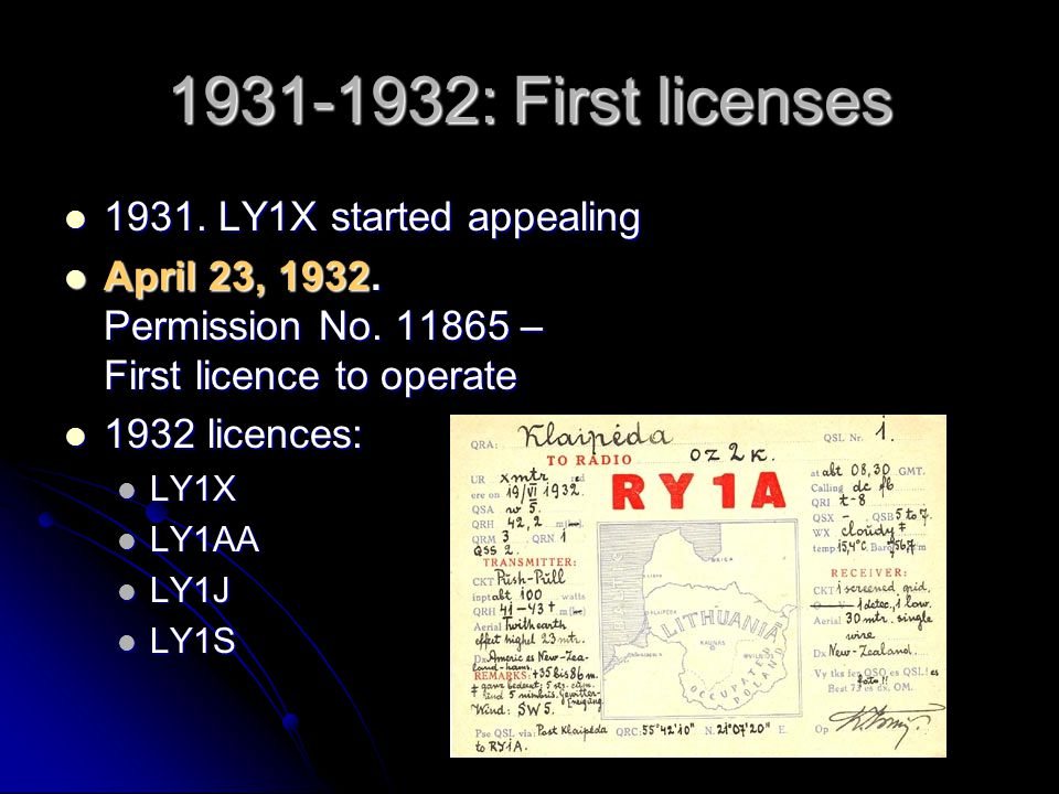 1931-1932: First licenses 1931. LY1X started appealing
