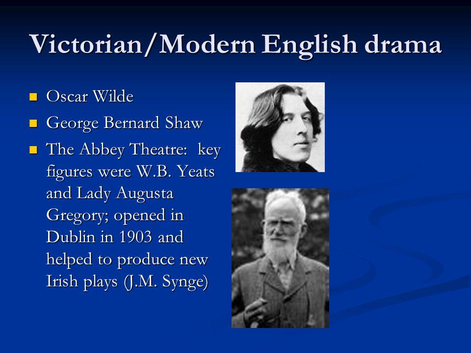 Victorian/Modern English drama