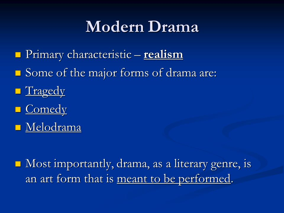 realism in modern drama Realism in the theatre what makes up a realistic production it's hard to come up with a 'recipe', but there are a number of important elements that you might expect to be present.