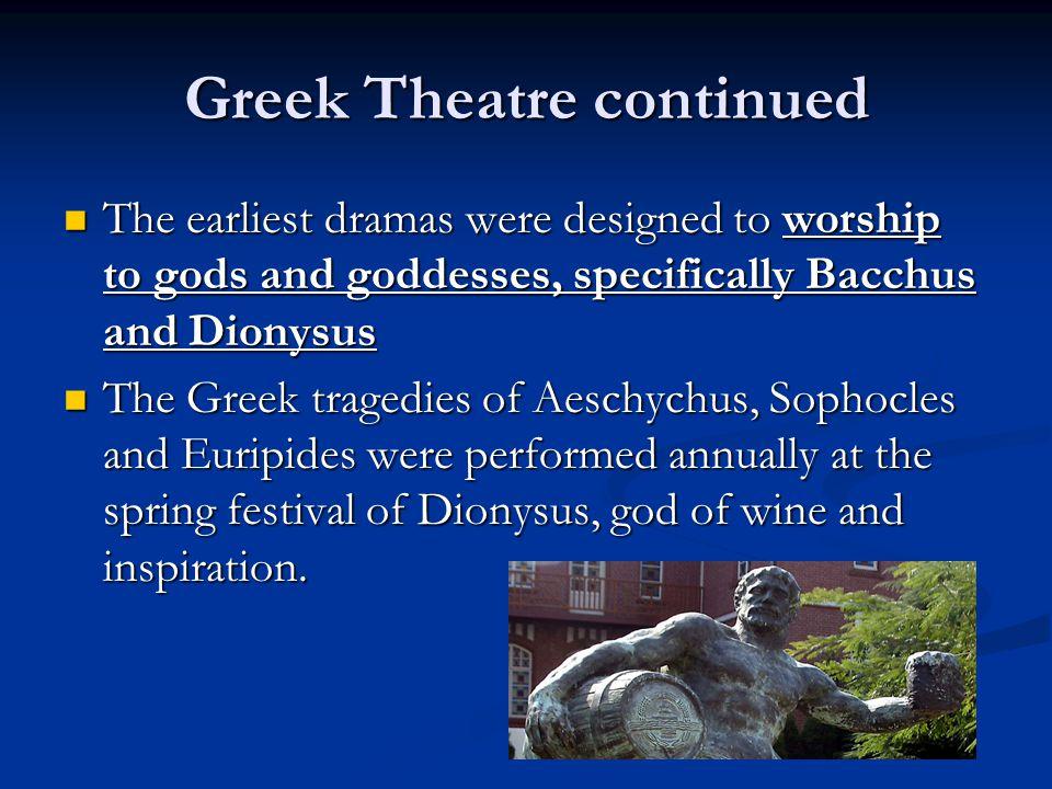 Greek Theatre continued