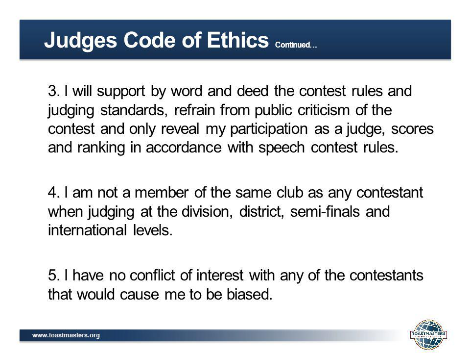 Judges Code of Ethics Continued…