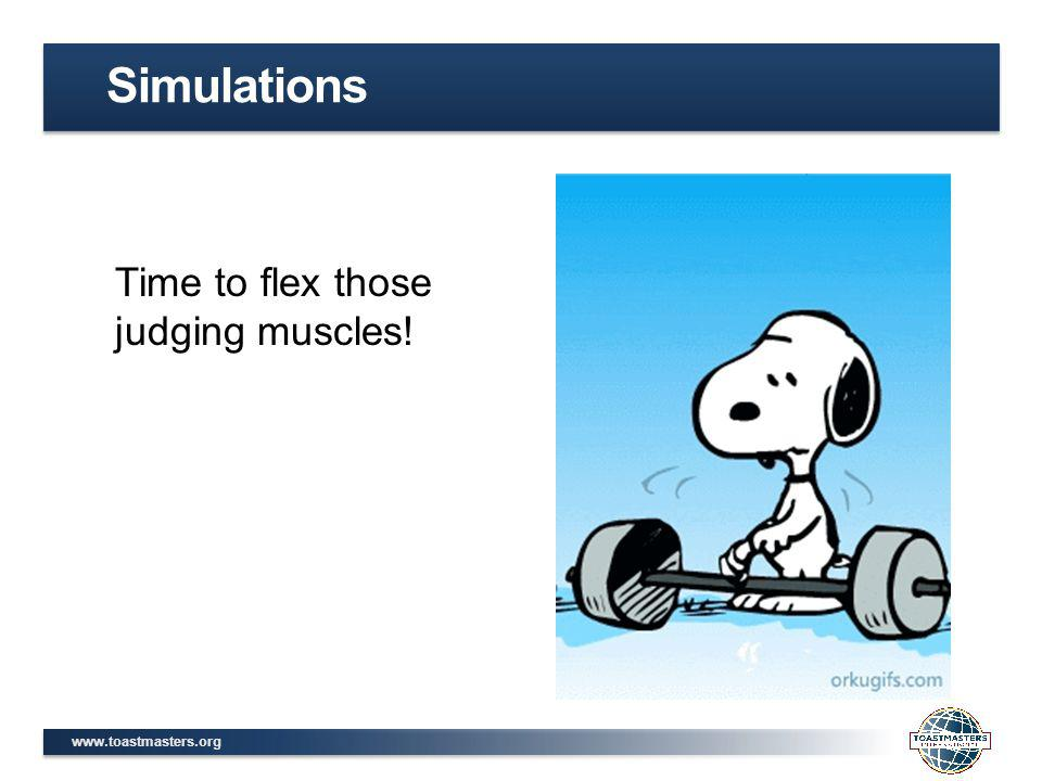 Simulations Time to flex those judging muscles!