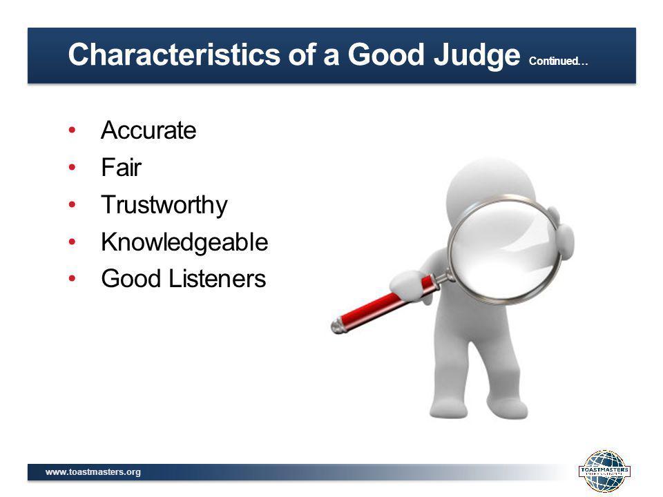 Characteristics of a Good Judge Continued…