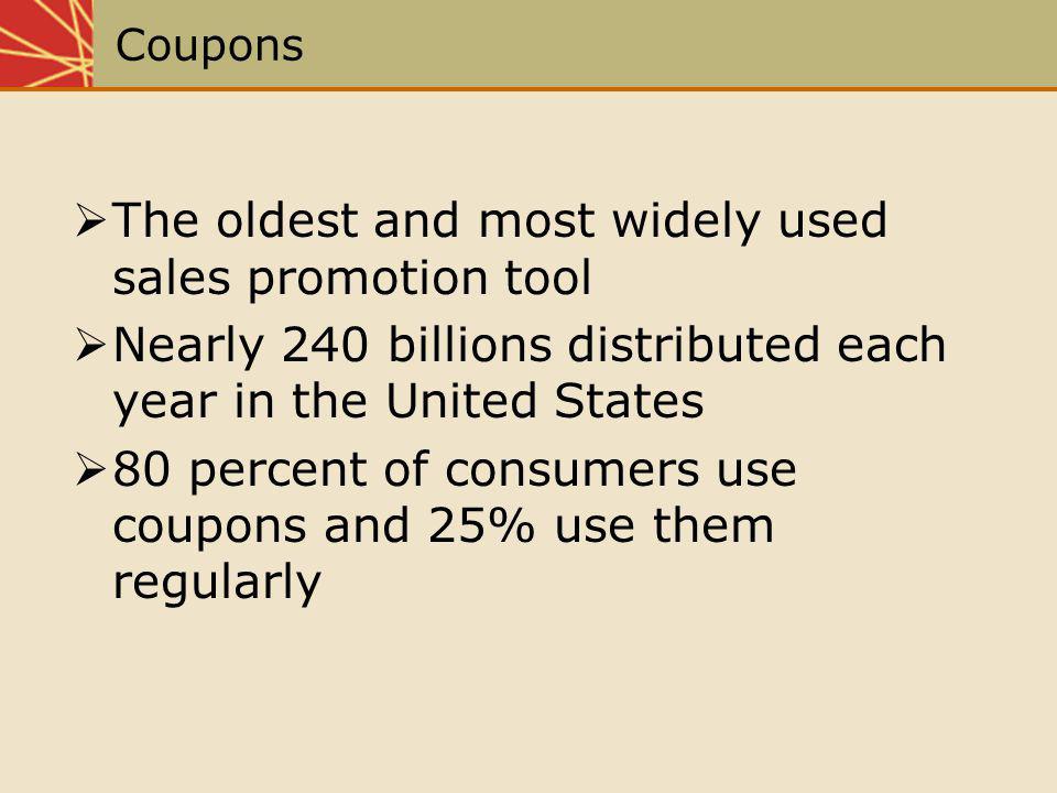 The oldest and most widely used sales promotion tool