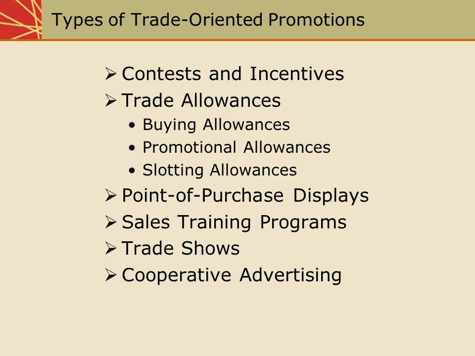 Types of Trade-Oriented Promotions