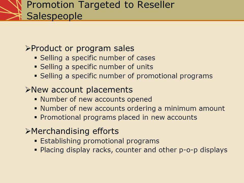 Promotion Targeted to Reseller Salespeople