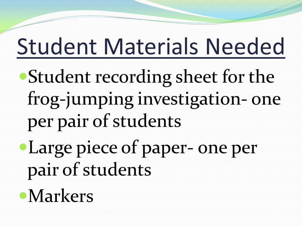 Student Materials Needed