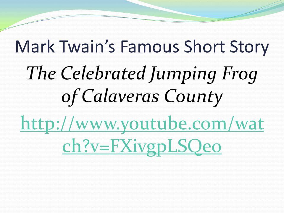 Mark Twain's Famous Short Story