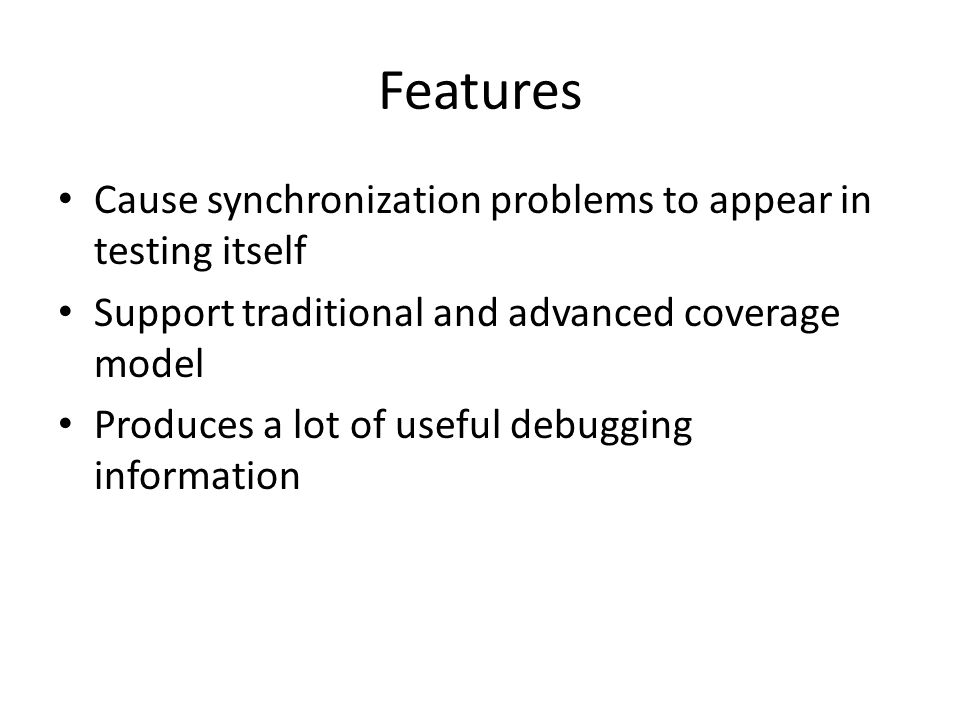 Features Cause synchronization problems to appear in testing itself