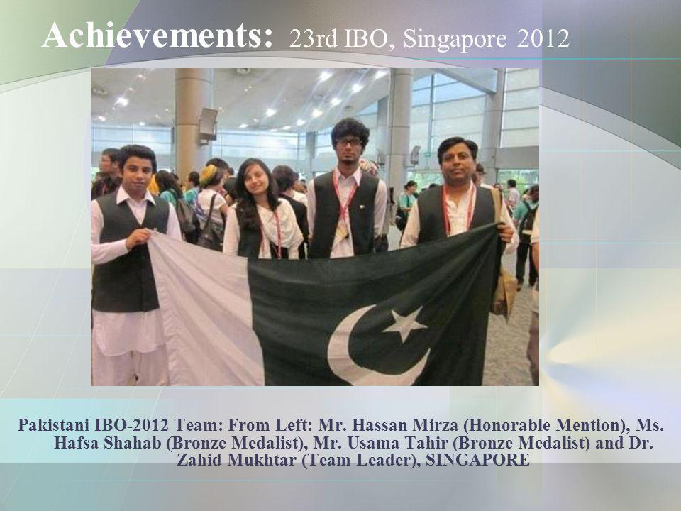 Achievements: 23rd IBO, Singapore 2012