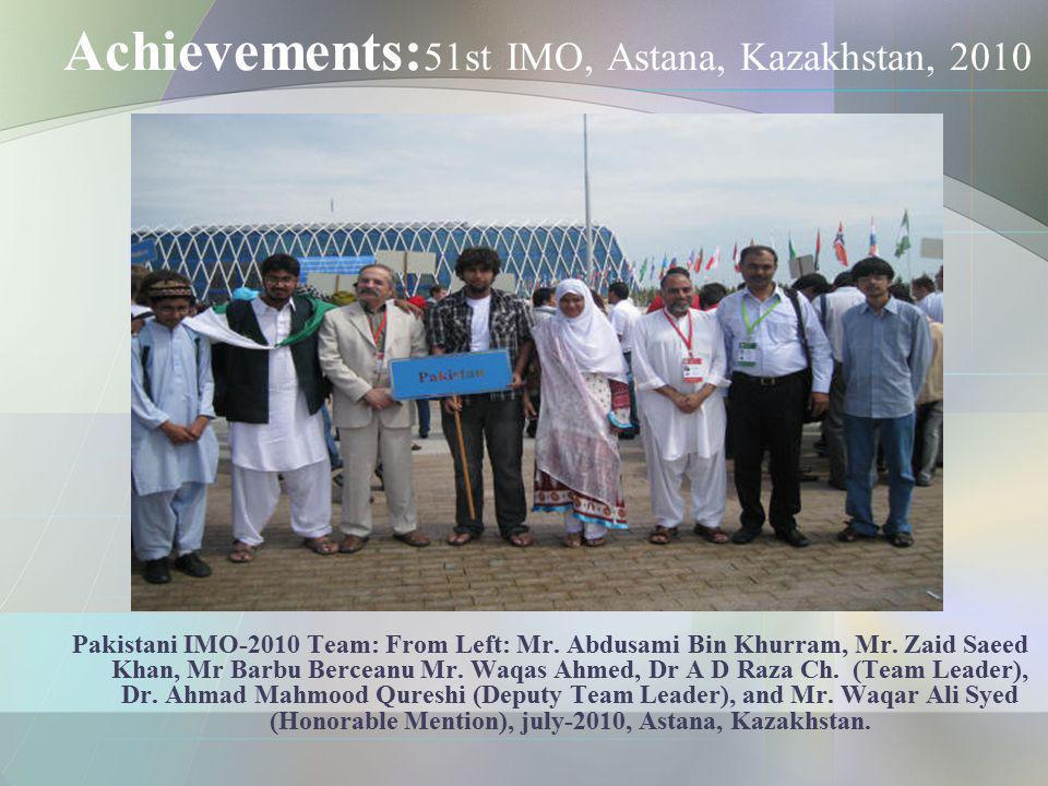 Achievements:51st IMO, Astana, Kazakhstan, 2010