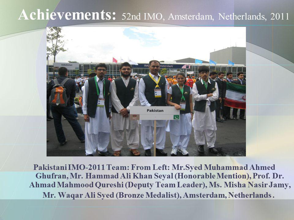 Achievements: 52nd IMO, Amsterdam, Netherlands, 2011